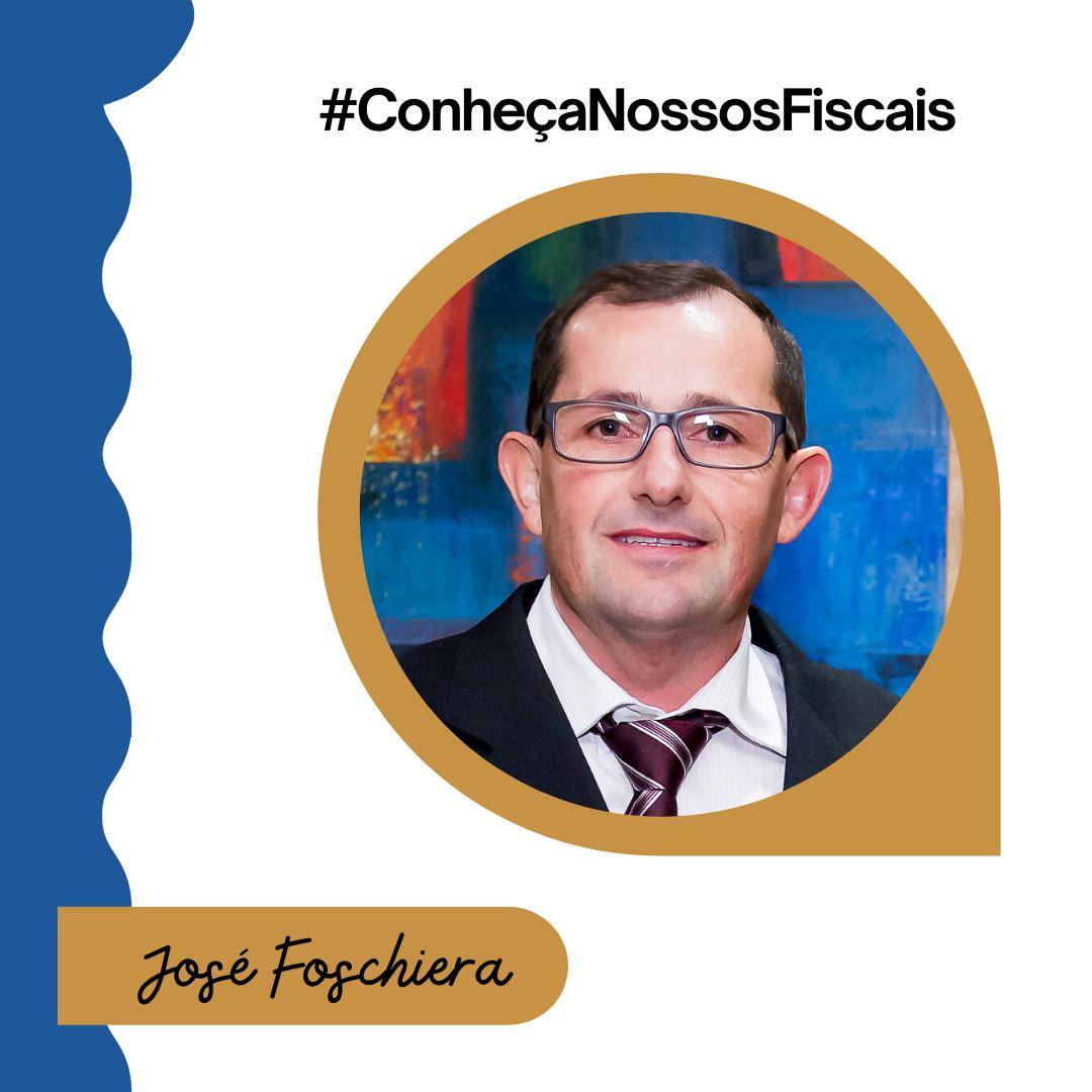 #ConheçaNossosFiscais| José Foschiera
