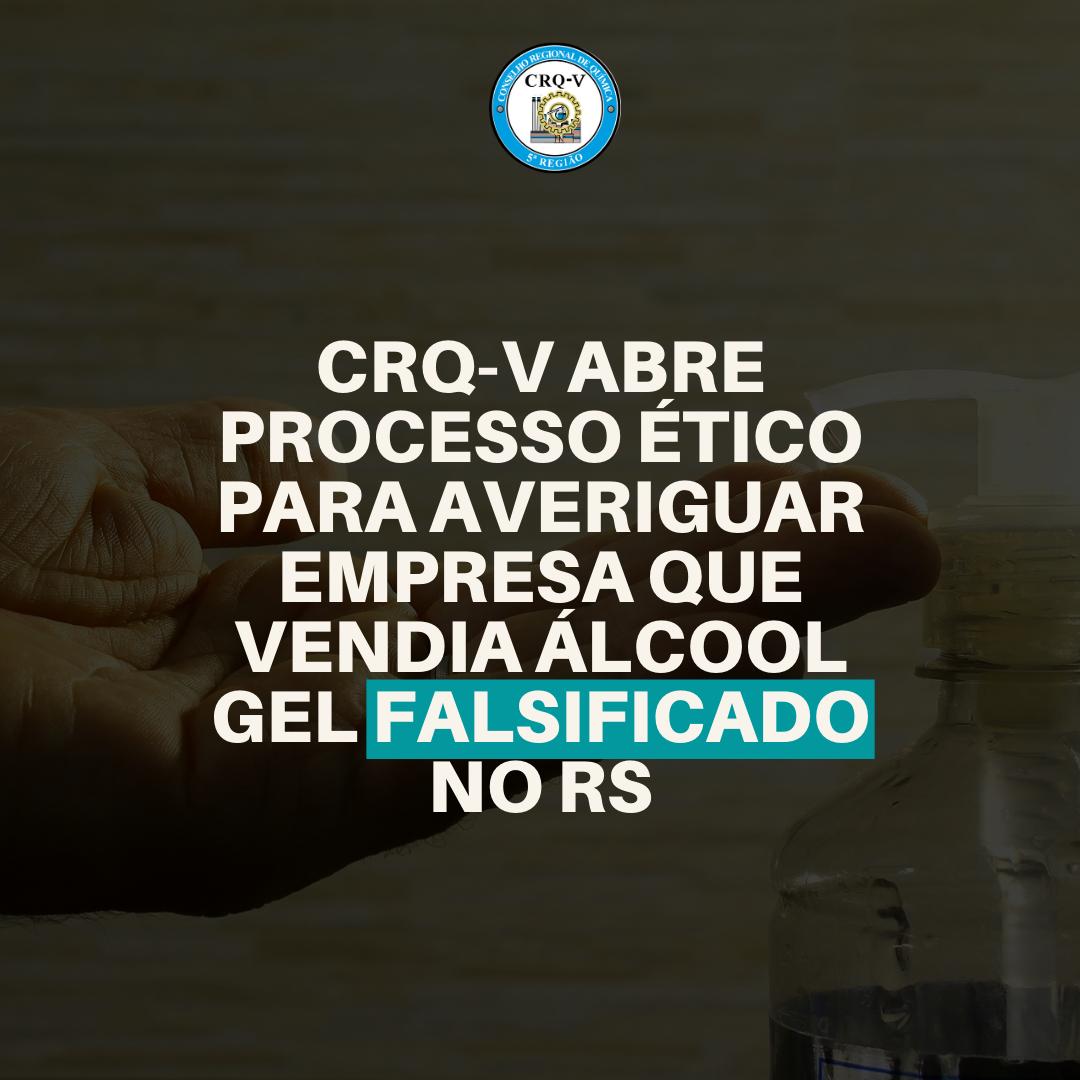 CRQ-V abre processo ético para averiguar empresa que vendia álcool gel falsificado durante a pandemia