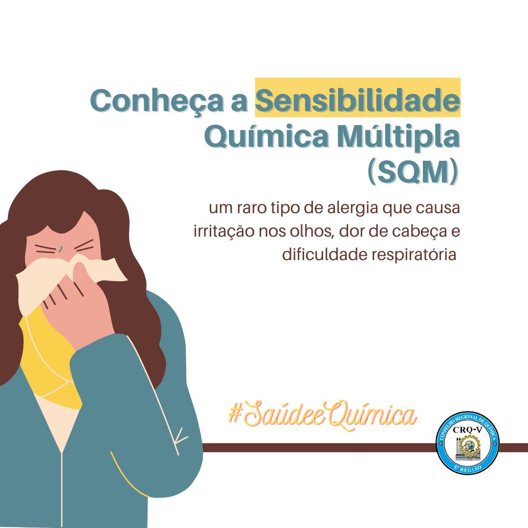 CONHEÇA A SENSIBILIDADE QUÍMICA MÚLTIPLA (SQM)
